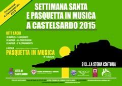 PRIMAVERA A CASTELSARDO 2015: SETTIMANA SANTA E PASQUETTA IN MUSICA